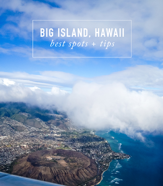 Best spots and tips on Big Island, Hawaii